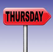 pic of thursday  - thursday road sign event calendar or meeting schedule reminder  - JPG