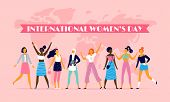 International Womens Day. Celebrating Eight March, Sisterhood Community And Multinational Female Peo poster