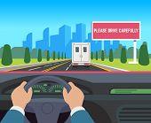 Hands Driving Car. Auto Inside Dashboard Driver Speed Road Overtaking Street Traffic Travel Billboar poster