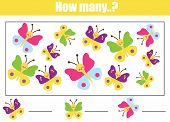 Educational Children Game. Mathematics Kids Activity Sheet. Count Cute Butterflies. How Many Objects poster