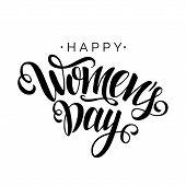 Happy Womens Day Vector Black Script Lettering On White Background. Hand Written Design Element For  poster