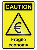 picture of fragile sign  - Fragile Economy Euro hazard warning information sign isolated on white background - JPG