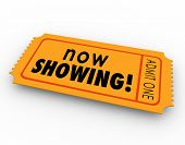 picture of watching movie  - Now Showing words on a ticket or pass for admission to a movie - JPG
