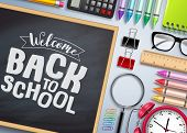 Back To School Vector Banner. Chalkboard With Back To School Text And Colorful School Supplies And E poster