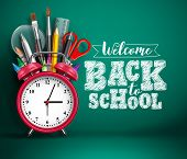 Back To School Vector Banner With Alarm Clock. School Supplies, Other Elements And Red Alarm Clock I poster