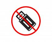 No Or Stop. Usb Flash Drive Icon. Memory Stick Sign. Portable Data Storage Symbol. Prohibited Ban St poster