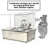 foto of grizzly bear  - Cartoon of a businessman who embraces change like he would an angry grizzly bear who smokes cigars - JPG
