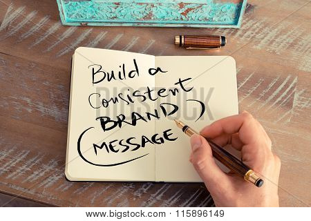 Handwritten Text Build A Consistent Brand Message