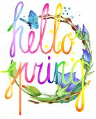Постер, плакат: Hello Spring Watercolor spring flower and hand written text Watercolor spring illustration Hell