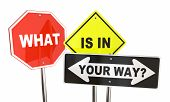 What is in Your Way Signs Obstacles Overcome 3d Illustration poster