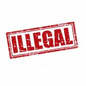 image of illegal  - Grunge rubber stamp with word Illegal - JPG