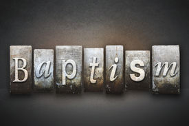 pic of baptism  - The word BAPTISM written in vintage letterpress type - JPG