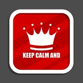 Keep calm and icon. Flat design square internet banner. poster