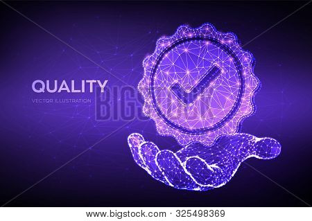 poster of Quality. Low Polygonal Quality Icon Check In Hand. Standard Quality Control Certification Assurance.