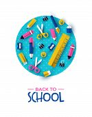 Back To School Card Illustration Of Colorful 3d Papercut Children Supplies On Color Circle Backgroun poster