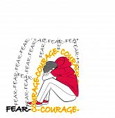 Concept Of Emotion Of Fear Courage poster