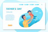 Fathers Day Landing Page Vector Template. Parenting, Fatherhood Vector Web Banner. Parent And Kid Le poster