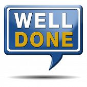 picture of job well done  - Well done excellent work congratulations sign or icon - JPG