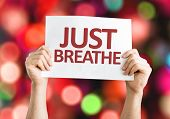 picture of breath taking  - Just Breathe card with colorful background with defocused lights - JPG