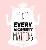 Vector Cartoon Sketch Meditative Cat Illustration With Motivation Lettering Phrase poster