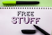 Conceptual Hand Writing Showing Free Stuff. Business Photo Showcasing Complementary Free Of Cost Cha poster