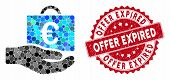 Mosaic Euro Accounting Service And Corroded Stamp Seal With Offer Expired Phrase. Mosaic Vector Is C poster