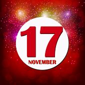 November 17 Icon. For Planning Important Day. Banner For Holidays And Special Days With Fireworks. N poster