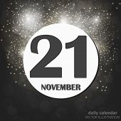 November 21 Icon. For Planning Important Day. Banner For Holidays And Special Days With Fireworks. 2 poster