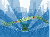 Motivation Equals Success And Rewards