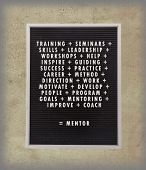 picture of mentoring  - Mentor concept in plastic letters on very old menu board vintage look - JPG