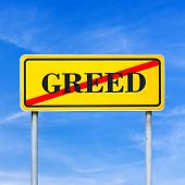 foto of greed  - Yellow traffic sign prohibiting greed with the word  - JPG