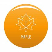 Maple Leaf Icon. Simple Illustration Of Maple Leaf Vector Icon For Any Design Orange poster