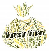 stock photo of dirham  - Moroccan Dirham Representing Foreign Exchange And Currencies - JPG