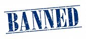 picture of ban  - banned blue grunge vintage stamp isolated on white background - JPG