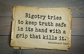 Top 40 quotes by Rabindranath Tagore - Indian writer, poet, musician, winner of Nobel Prize.  Bigot poster