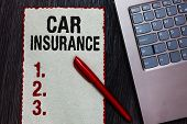Handwriting Text Writing Car Insurance. Concept Meaning Accidents Coverage Comprehensive Policy Moto poster