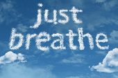 stock photo of panic  - Amazing Just Breathe text on clouds - JPG