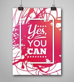 Постер, плакат: Motivational Poster Yes You Can with Paint Splash
