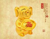 Gold piggy bank,Chinese calligraphy translation: pig.Red stamps translation: Chinese calendar for th poster