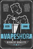 Vape Shop Advertisement Retro Poster Design Of Electronic Cigarette Or E-cigarette For Modern Smokin poster