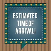 Conceptual Hand Writing Showing Estimated Time Of Arrival. Business Photo Text Hours At Which A Flig poster