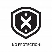 No Protection Icon Isolated On White Background. No Protection Icon Simple Sign. No Protection Icon  poster