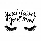 Good Lashes Good Mood. Hand Sketched Lashes Quote. poster