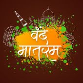 stock photo of indian independence day  - Indian Republic Day and Independence Day celebration with Hindi text Vande Mataram  - JPG