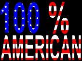 Постер, плакат: 100% Американской лозунг на американский флаг