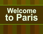 Welcome To Paris. Text Paris. Lettering Poster For Your Design. France. Travel Paris Promo Flyer. I  poster