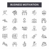 Business Motivation Line Icons, Signs Set, Vector. Business Motivation Outline Concept, Illustration poster