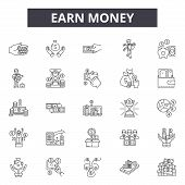 Earn Money Line Icons, Signs Set, Vector. Earn Money Outline Concept, Illustration: Money, Bank, Cas poster