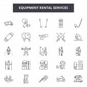 Equipment Rental Services Line Icons, Signs Set, Vector. Equipment Rental Services Outline Concept,  poster