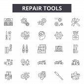 Repair Tools Line Icons, Signs Set, Vector. Repair Tools Outline Concept, Illustration: Repair, Serv poster